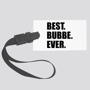 Best Bubbe Ever Drinkware Luggage Tag