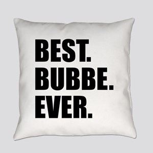 Best Bubbe Ever Drinkware Everyday Pillow