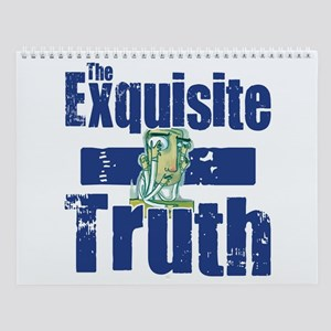 Exquisite Truth Wall Calendar