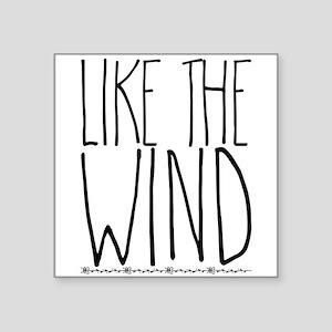 like the wind Sticker