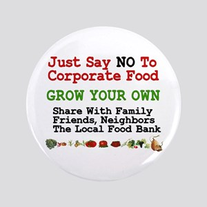 "No To Corporate Food 3.5"" Button"