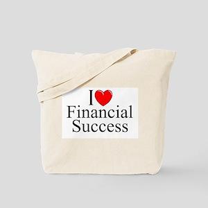 """I Love (Heart) Financial Success"" Tote Bag"