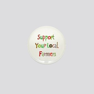 Support Local Farmers Mini Button