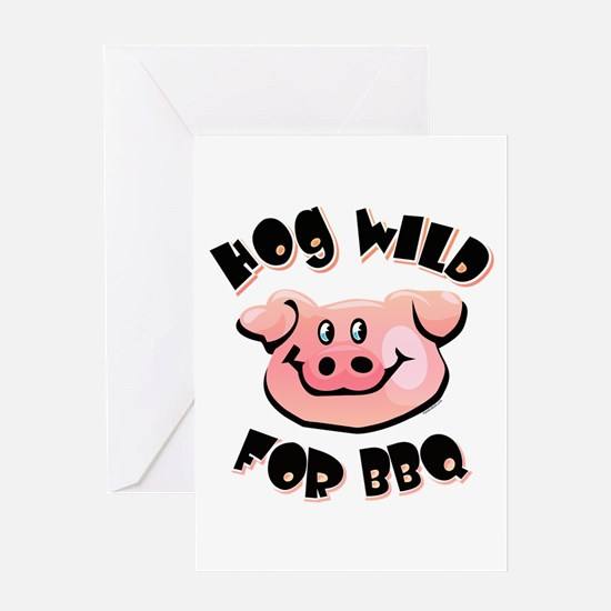 Hog Wild For BBQ Greeting Card