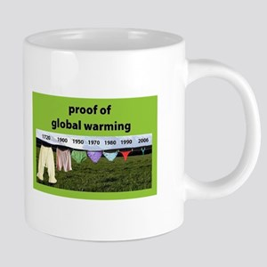 Proof of Global Warming Mugs