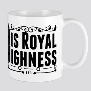 His Royal Highness Mugs