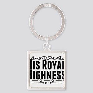 His Royal Highness Keychains