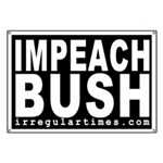 Impeach Bush (Anti-Bush Banner)