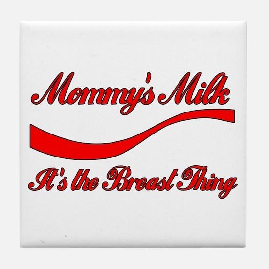 Mommy's Milk Breastfeeding Tile Coaster