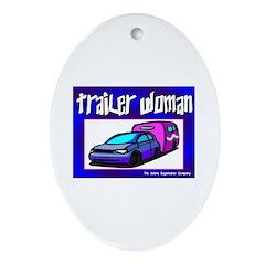 Trailer Woman Keepsake (Oval)