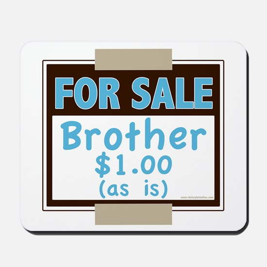 For Sale Brother $1 As Is Mousepad