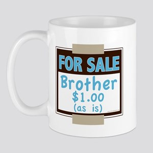 For Sale Brother $1 As Is Mug