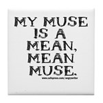 Mean Muse Tile Coaster