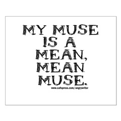Mean Muse Posters