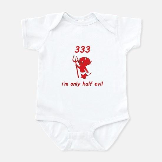 333 I'm Only Half Evil Infant Bodysuit