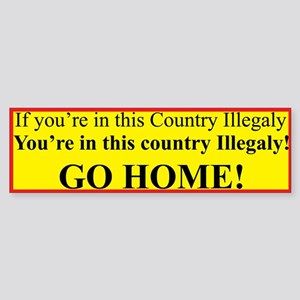 Illegal Aliens Bumper Sticker