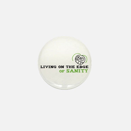 Living on the Edge Mini Button