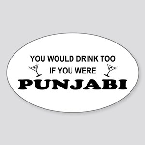 Punjabi You'd Drink Too Oval Sticker