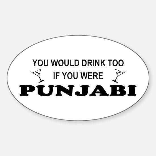 Punjabi You'd Drink Too Oval Decal