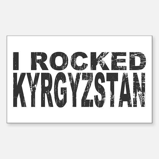 I Rocked Kyrgyzstan Rectangle Decal
