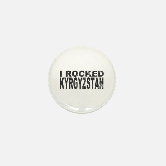 I Rocked Kyrgyzstan Mini Button