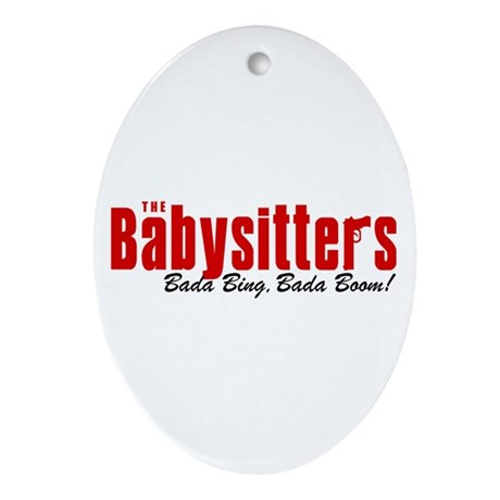 The Babysitters Bada Bing Oval Ornament
