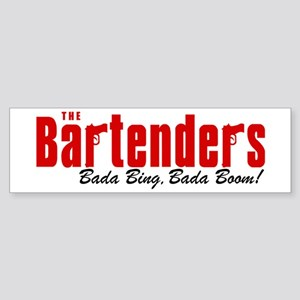 The Bartenders Bada Bing Bumper Sticker