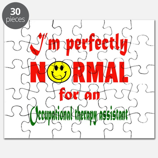 I'm perfectly normal for an Occupational Th Puzzle