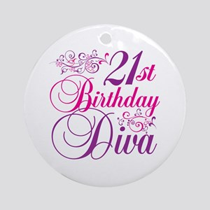 21st Birthday Diva Ornament (Round)