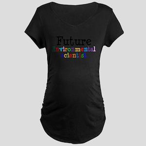 Environmental Scientist Maternity Dark T-Shirt