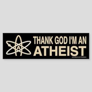 THANK GOD I'M ATHEIST DARK Bumper Sticker
