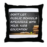 PUBLIC SCHOOLS Throw Pillow