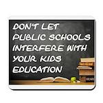 PUBLIC SCHOOLS Mousepad