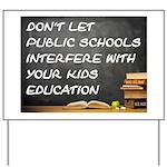 PUBLIC SCHOOLS Yard Sign