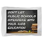 Public Schools Pillow Sham