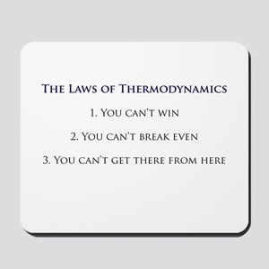 3 Laws of Thermodynamics Mousepad
