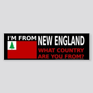 I'm From New England Bumper Sticker