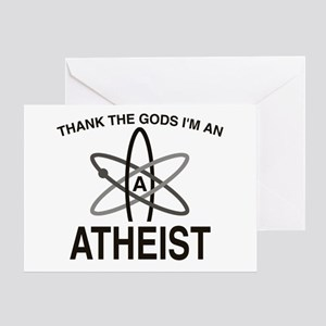 THANK THE GODS I'M ATHEIST Greeting Card