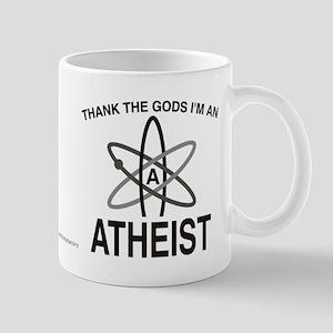 THANK THE GODS I'M ATHEIST Mug