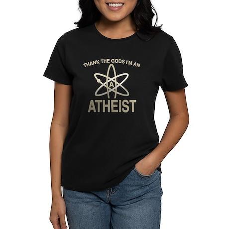 THANK THE GODS I'M ATHEIST Women's Dark T-Shirt