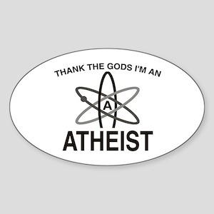 THANK THE GODS I'M ATHEIST Oval Sticker
