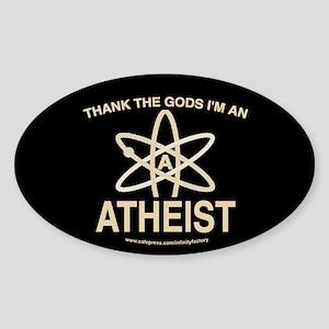 THANK GODS ATHEIST DARK Oval Sticker