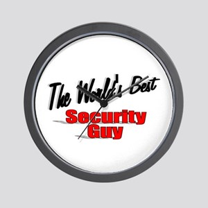 """ The World's Best Security Guy"" Wall Clock"