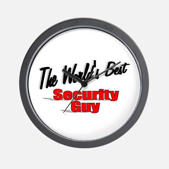 """"""" The World's Best Security Guy"""" Wall Clock"""