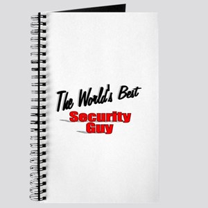 """ The World's Best Security Guy"" Journal"