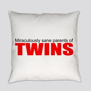 Twins drive you crazy Everyday Pillow
