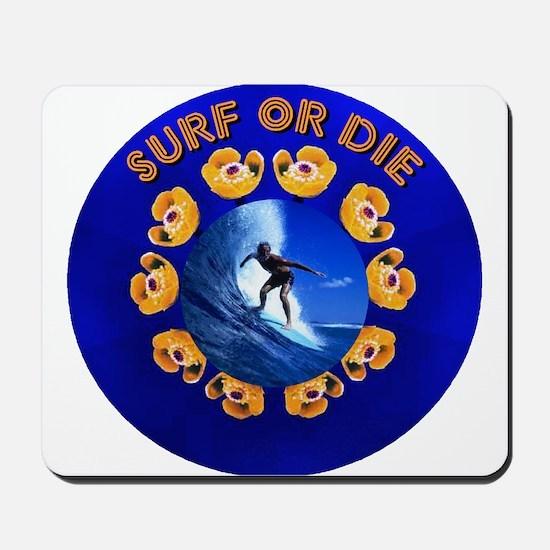 Surf or Die Mousepad