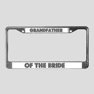 Grandfather of the Bride License Plate Frame