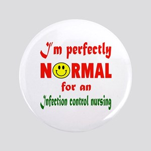 I'm perfectly normal for an Infection contr Button