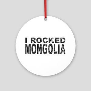 I Rocked Mongolia Ornament (Round)